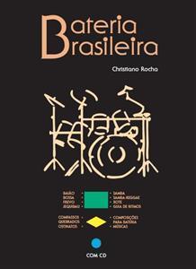 Livro + CD Bateria Brasileira com Christiano Rocha (Melhor Livro Sobre o Assunto)