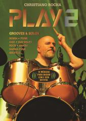 Livro e Play-Along MP3 Christiano Rocha Play 2 com Grooves, Solos e Improvisos