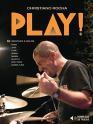 Livro e Play-Along MP3 Christiano Rocha Play! com Grooves e Solos de Jazz, Funk, Rock, Samba, Bossa